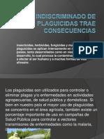 El Uso ado de Plaguicidas Trae Consecuencias