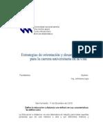 Estrategias de orientación y desarrollo académico para la carrera universitaria en la Una