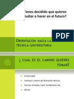 Orientación hacia la vida tecnica-universitaria