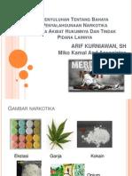Penyuluhan Tentang Bahaya Penyalahgunaan Narkotika