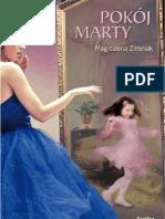 """Magdalena Zimniak, """"Pokój Marty"""", Wydawnictwo Replika 2012"""
