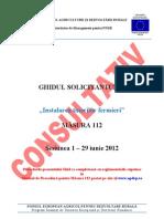 Ghidul Solicitantului Pentru Masura 112 - Versiunea Consultativa Mai 2012