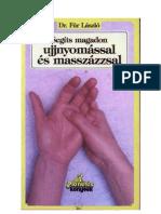 Dr. Fűr László - Segíts magadon ujjnyomással és masszázzsal