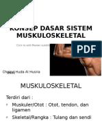 Konsep Dasar Sistem Muskuloskeletal