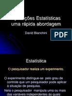 Aplicações estatísticas - uma rápida abordagem