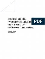 Excuse Me Sir, Would You Like to Buy a Kilo of Isopropyl Bromide?