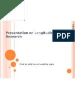 Presentation on Longitudinal Research