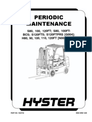 Hyster 110FT Periodic Maintenance | Internal Combustion Engine