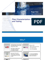 Fiber Characteriztion Measurements and Testing