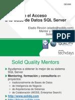 TechDays2009_DEV305_Mejorando El Acceso a SQL Server