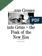 Uranus Crosses Into Cetus - The Peak of a New Eon