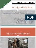 Sub-Divided Units in Hong Kong