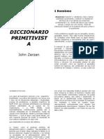 Zerzan, John - Diccionario Primitivista