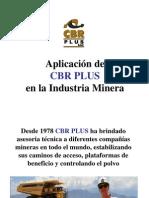 CBR PLUS aplicacion en La Industria Minera
