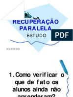 Estudo RECUPERAÇÃO PARALELA - Poli I - maio 2012 [Modo de Compatibilidade]
