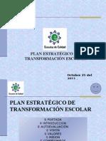 PLAN ESTRATÉGICO DE TRANSFORMACIÓN ESCOLAR