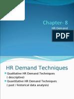 Chapter-08 ,HR Demand