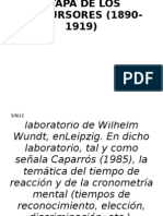 Etapa de Los Pre Cur Sores (1890-1919)