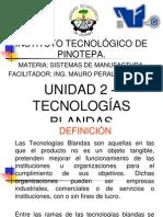 UNIDAD 2 - TECNOLOGÍAS BLANDAS