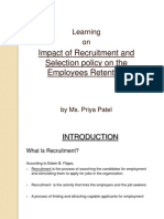 Impact of Recruitment and Selection Policy on the Employee Retention April 2012