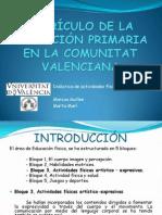 CURRÍCULO DE LA EDUCACIÓN PRIMARIA EN LA COMUNITAT