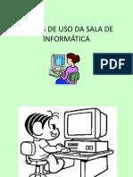 REGRAS DE USO DA SALA DE INFORMÁTICA