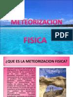 DIAPOSITIVAS METEORIZACION FISICA