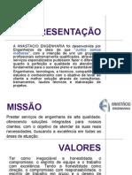 APRESENTAÇÃO ANASTACIO ENGENHARIA - 2012