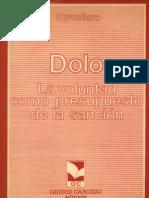 Dolo - La Voluntad Como Presupuestos de La Sancion - Juan h. Sproviero