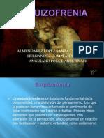 Esquizofreniaa