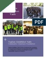 TOG in 2011 (Community Volunteers Foundation)