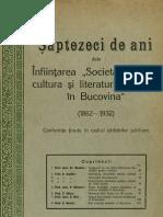 Saptezeci de Ani de La Infiintarea Societatii Pentru Cultura Si Literatura Romana in Bucovina - 1932