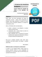 R1 - A inserção do Serviço Social no cenário da pesquisa acadêmica e na geração de conhecimento e critica