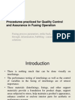 Procedures Practiced for Quality Control and Assurance in Fusing