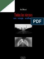 Todos Los Viernes Un Viaje Urbano.pdf