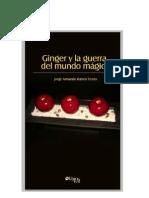 Ginger y La Guerra Del Mundo Magico