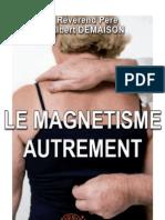 Le magnétisme autrement. A. Demaison
