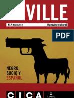 Neville nº 2 Mayo 2012. Negro, sucio y español