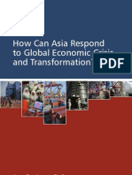 How Can Asia Respond to Global Economic Crisis and Transformation?