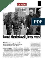 Le Point 10.15.09 AccusÇ Khodorkovski, levez-vous (2)