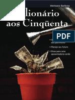 Milionário aos Cinqüenta - Hermano Barbosa