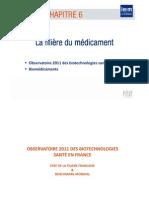 Observatoire 2011 des Biotechnologies Santé en France