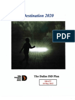 "Dallas ISD Superintendent Mike Miles' ""Destination 2020"" action plan"