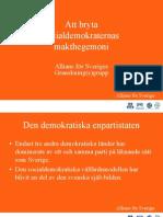 Att Bryta Socialdemokraternas Makthegemoni Granskningsrapport