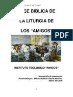 Base Biblica de La Liturgia de Los Amigos[1]