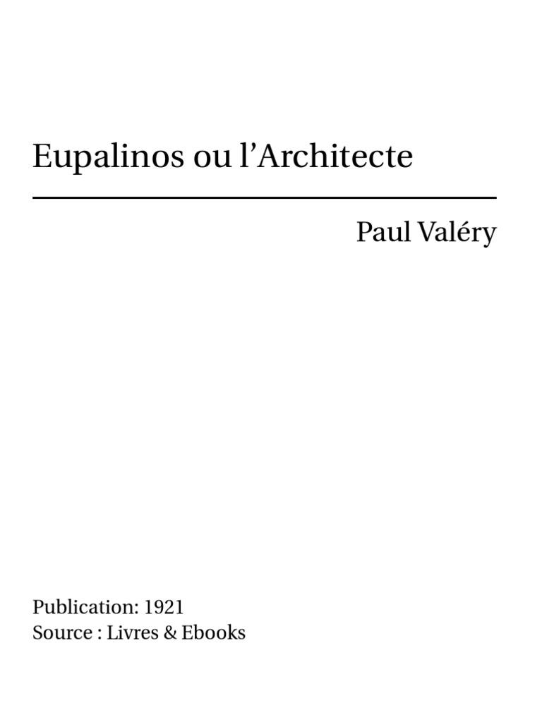 Valery Paul Valery Eupalinos Paul L'architecte Eupalinos Ou Eupalinos L'architecte Ou SvdAUpwSqz