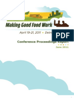 Making Good Food Work, Conference Proceedings Report, April 19-21, 2011
