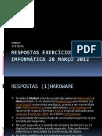EXERCICIOS IMFORMÁTICA 28 MARÇO 2012