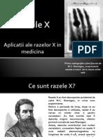 Raze X - Aplicatii in Medicina1