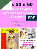 Esposas Anos 1950 - 60